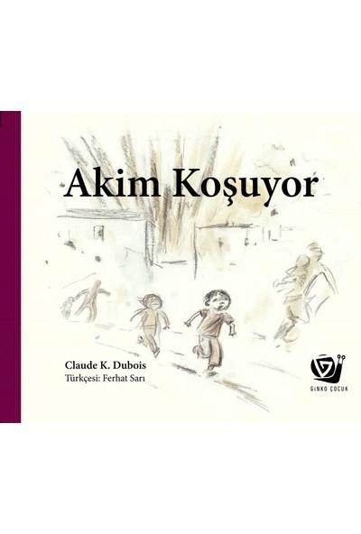 Akim Koşuyor - Claude K. Dubois