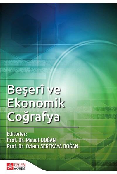 Beşeri Ve Ekonomik Coğrafya - Mesut DoğanÖzlem