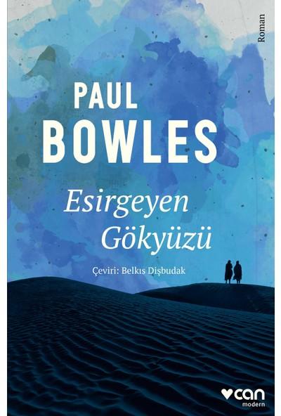 Esirgeyen Gökyüzü - Paul Bowles