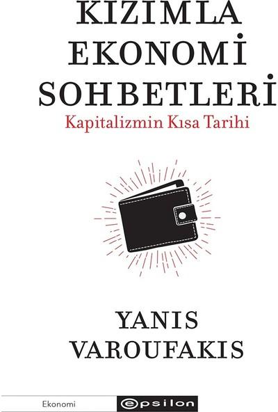 Kızımla Eko nomi Sohbetleri Kapitalizmin Kısa Tarihi - Yanis Varoufakis