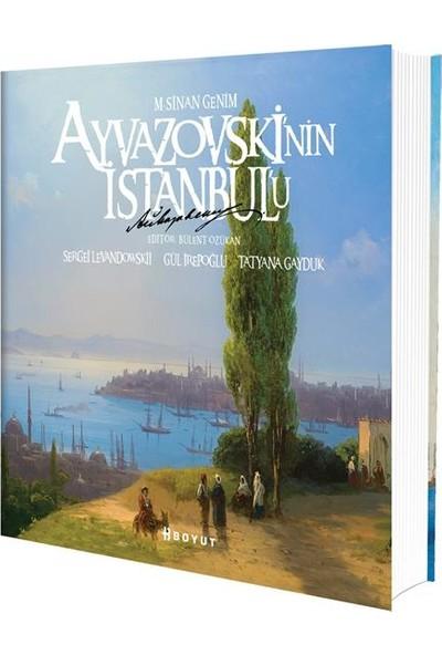 Ayvazovski'nin İstanbul'u - M.Sinan Genim