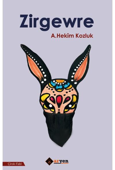 Zirgewre - A.Hekim Kozluk