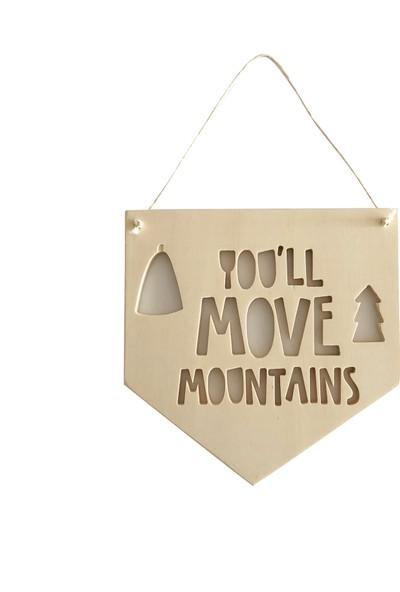 Altuka Octans Ahşap Flama You'll Move Mountains