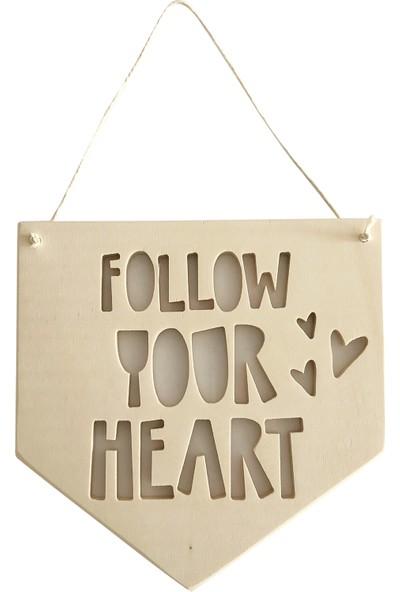 Altuka Octans Ahşap Flama Follow Your Heart
