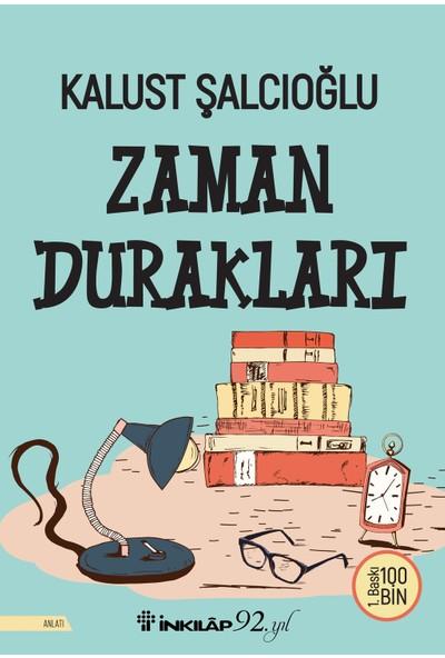 Zaman Durakları - Kalust Şalcıoğlu