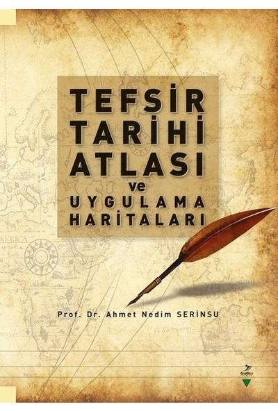 Tefsir Tarihi Atlası Ve Uygulama Haritaları - Ahmet Nedim Serinsu