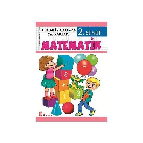 Ata Yayincilik 2 Sinif Matematik Etkinlik Calisma Yapraklari Fiyati