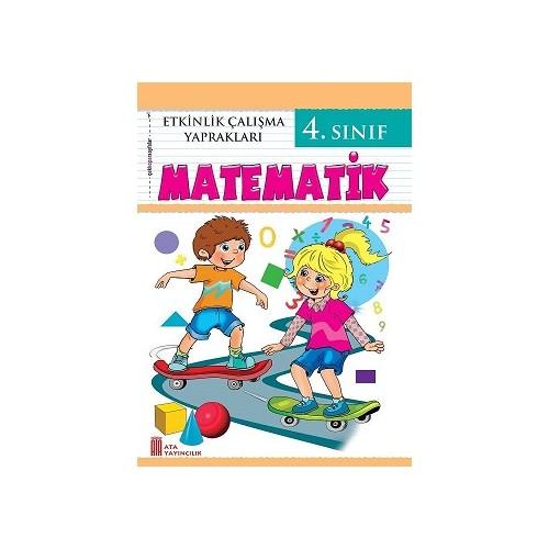Ata 4 Sinif Matematik Etkinlik Calisma Yapraklari 2019 Fiyati