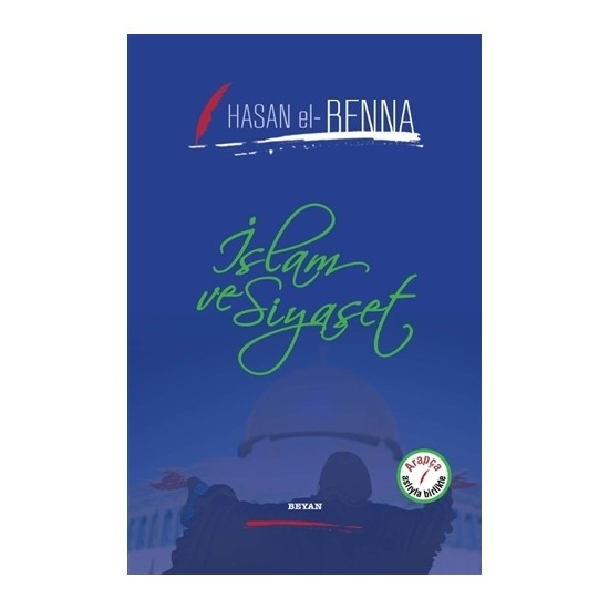 İslam Ve Siyaset - Hasan El-Benna