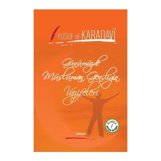 Günümüzde Müslüman Gençliğin Vazifeleri - Yusuf el-Karadavi