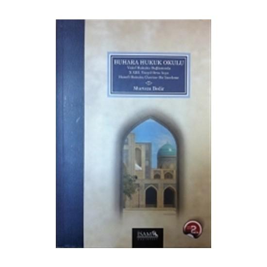 Buhara Hukuk Okulu - Murteza Bedir
