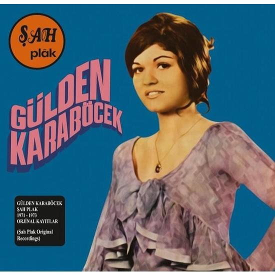 Gülden Karaböcek 1971-1973 Şah Plak Kayıtları Plak