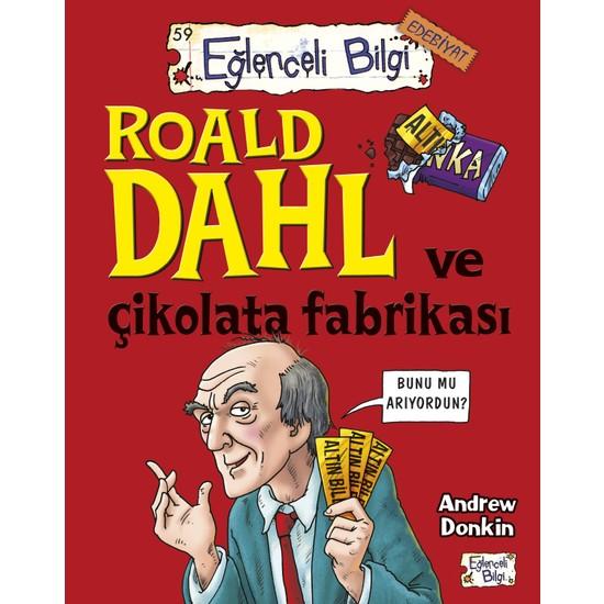 Roald Dahl Ve Çikolata Fabrikası - Andrew Donkin