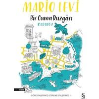 Bir Cuma Rüzgarı Kadıköy - Mario Levi