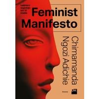 Feminist ManifestoKadınların Özgürlüğü İçin 15 Madde - Chimamanda Ngozi Adichie