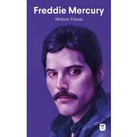 Freddie Mercury: Bohem Bir Rapsodi- Meltem Yılmaz