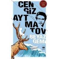 Beyaz Gemi - Cengiz Aytmatov