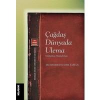 Çağdaş Dünyada Ulema: Değişimin Muhafızları - Muhammed Kasım Zaman