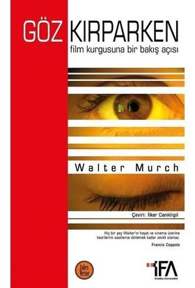 Göz kırparken - Walter Murch