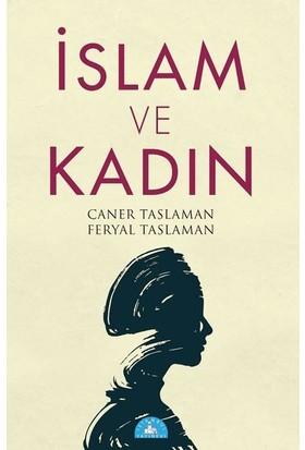 İslam Ve Kadın - Caner Taslaman - Feryal Taslaman