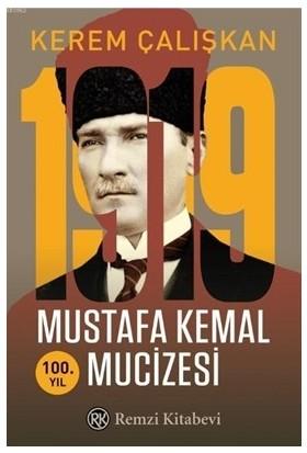 1919 Mustafa Kemal Mucizesi - Kerem Çalışkan