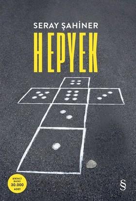 Hepyek - Seray Şahiner