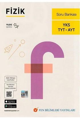 Fen Bilimleri Tyt-Ayt Fizik Soru Bankası (Yıldız Serisi)