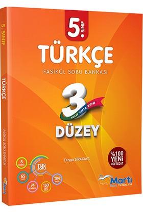 Martı 5. Sınıf Türkçe 3 Düzey Fasikül Soru Bankası