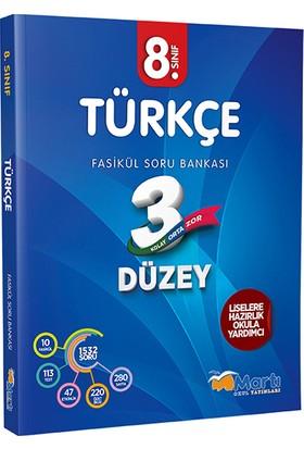 Martı 8. Sınıf Türkçe 3 Düzey Fasikül Soru Bankası