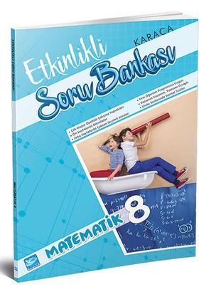 Karaca 8. Sınıf Matematik Etkinlikli Soru Bankası