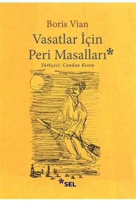 Vasatlar İçin Peri Masalı - Boris Vian