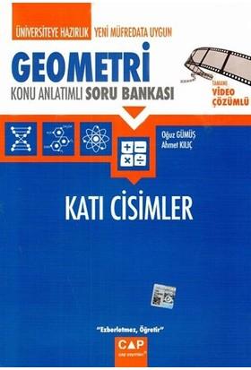 Çap Yayınları Geometri Katı Cisimler - Ahmet Kılıç