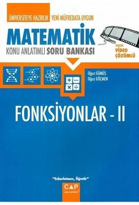 Çap Yayınları Matematik Fonksiyonlar 2 Konu Anlatımlı Soru Bankası - Oğuz Gümüş