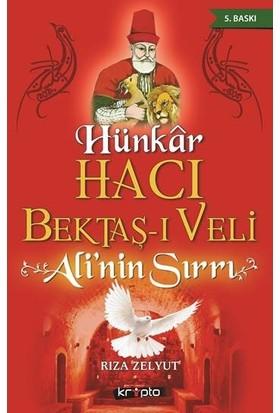 Hünkar Hacı Bektaş-I Veli - Rıza Zelyut