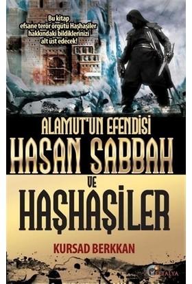 Alamut'Un Efendisi Hasan Sabbah Ve Haşhaşiler - Kursad Berkkan