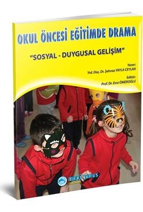 Okul Öncesi Eğitimde Drama / Sosyal Duygusal Gelişim Kitabı