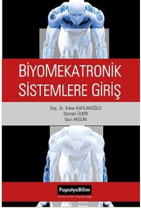 Biyomekatronik Sistemlere Giriş - Papatya Komisyon
