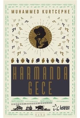 Harmanda Gece - Muhammed Kurtcephe