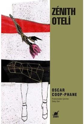 Zenith Oteli - Oscar Coop-Phane