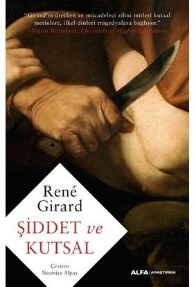 Şiddet Ve Kutsal - Rene Girard