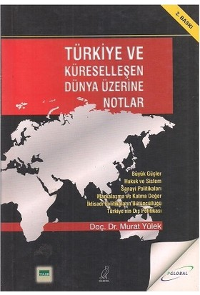 Türkiye ve Küreselleşen Dünya Üzerine Notlar