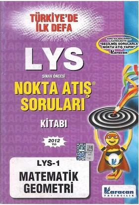 Lys 1 Matematik - Geometri Nokta Atış Karacan Yayınları