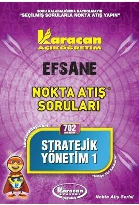 Stratejik Yönetim 1 Nokta Atış Soruları 4.Sınıf 7.Yarıyıl Kod 702 Karacan Yayınları