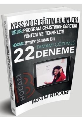 Benim Hocam Yayınları 2019 KPSS Eğitim Bilimleri Program Geliştirme Öğretim Yöntem Ve Teknikleri Tamamı Çözümlü 22 Deneme - Zeynep Salman İçli