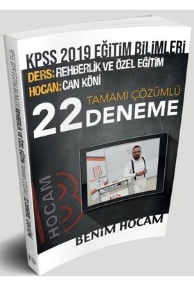 Benim Hocam Yayınları 2019 KPSS Eğitim Bilimleri Rehberlik Ve Özel Eğitim Tamamı Çözümlü 22 Deneme - Can Köni