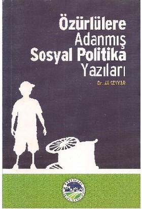 Özürlülere Adanmış Sosyal Politika Yazıları
