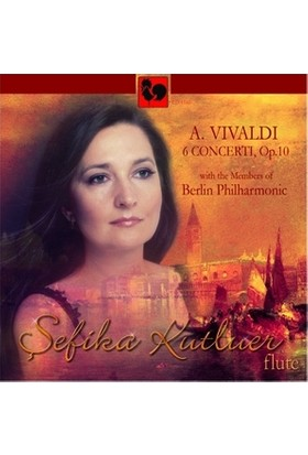 Şefika Kutluer A. Vivaldi 6 Concerti Op.10 Berlin Philharmonic