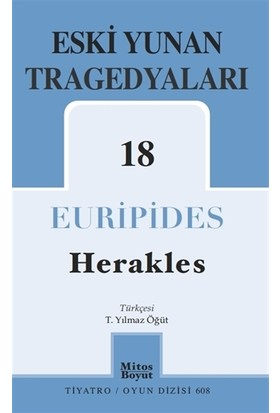 Eski Yunan Tragedyaları 18 - Herakles - Euripides
