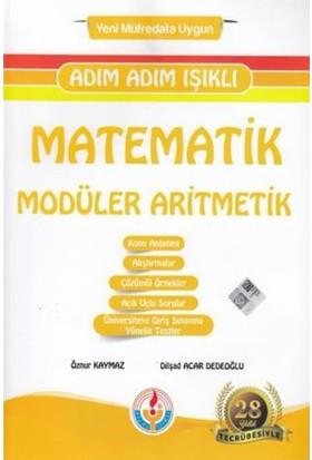 Adım Adım Işıklı Matematik Modüler Aritmetik-Yeni - Öznur Kaymaz - Dilşad Acar Dedeoğlu