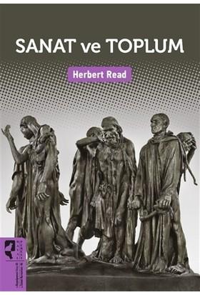 Sanat Ve Toplum - Herbert Read
